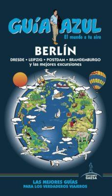 berlin 2017 (5ª ed.) (guia azul)-9788416766796